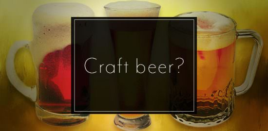 Craft beer?